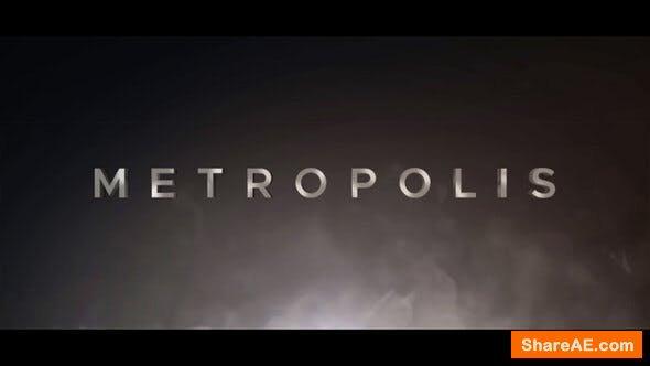 Videohive Metropolis Cinematic Trailer