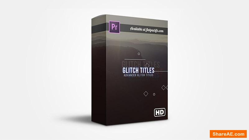 Flatpackfx Advance Glitch Titles - Premiere Pro