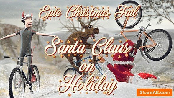 Videohive Santa Claus on Holiday - Epic Christmas Fail