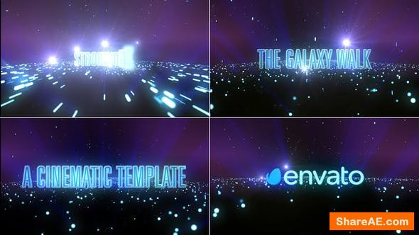 Videohive The Galaxy Walk-Cinematic Template