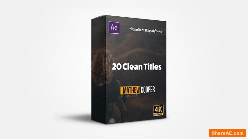 Flatpackfx 20 Clean Titles - After Effects