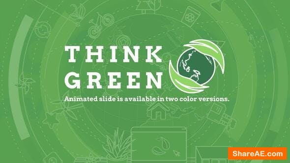 Videohive Think Green
