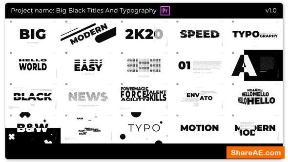 Videohive Big Black Titles And Typography - Premiere PRO