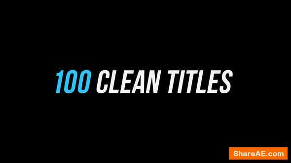 """Videohive 100 Clean Titles в""""' After Effects Version"""