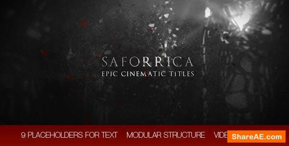 Videohive Saforrica - Epic Cinematic Trailer / Titles