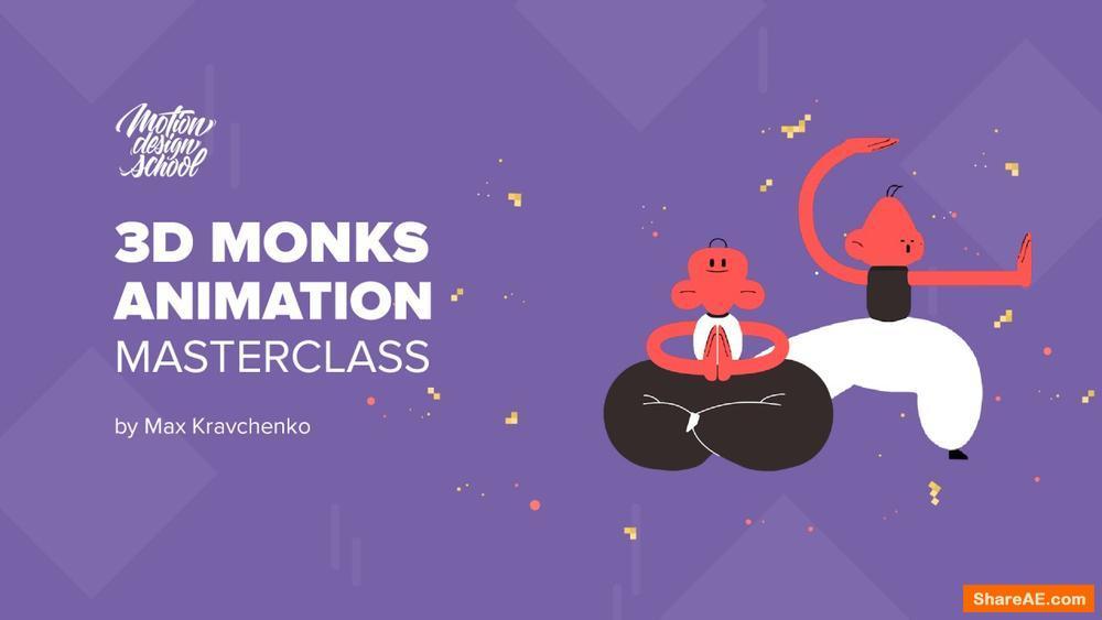 3D Monks Animation Masterclass - Motion Design School