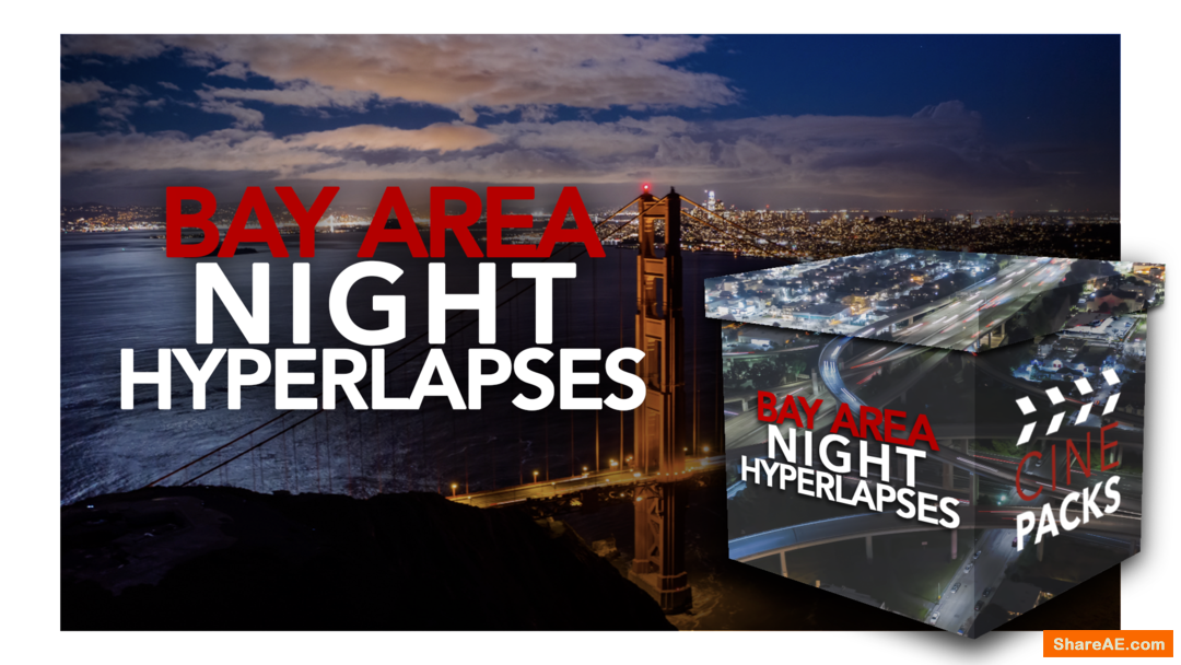 Bay Area Night Hyperlapses - CinePacks