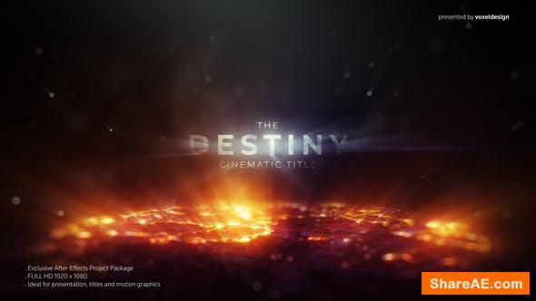 Videohive The Destiny Cinematic Title