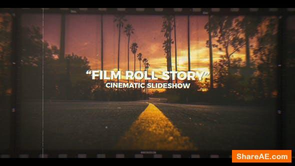 Videohive Film Roll Story | Cinematic Slideshow