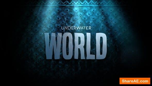 Videohive Cinematic Drama Trailer - Underwater World