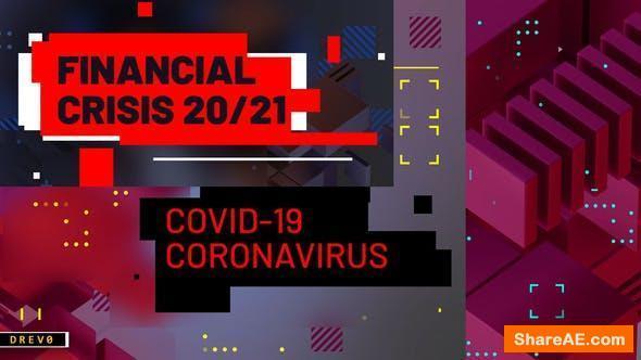 Videohive Financial Crisis/ Coronavirus COVID-19/ Business Analytics/ Virus/ Techno Blog/ Youtube Intro/ TV/ I