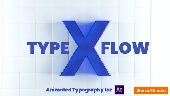 Videohive X-Type Flow | After Effects