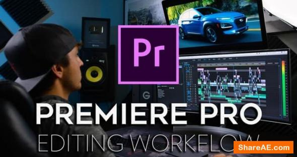 Premiere Pro Editing Workflow - Full Time Filmmaker