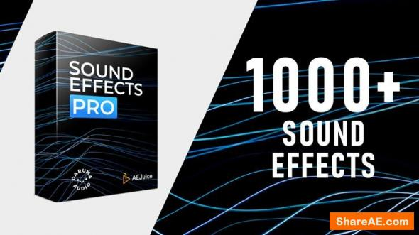 Sound Effects Pro - AEJuice