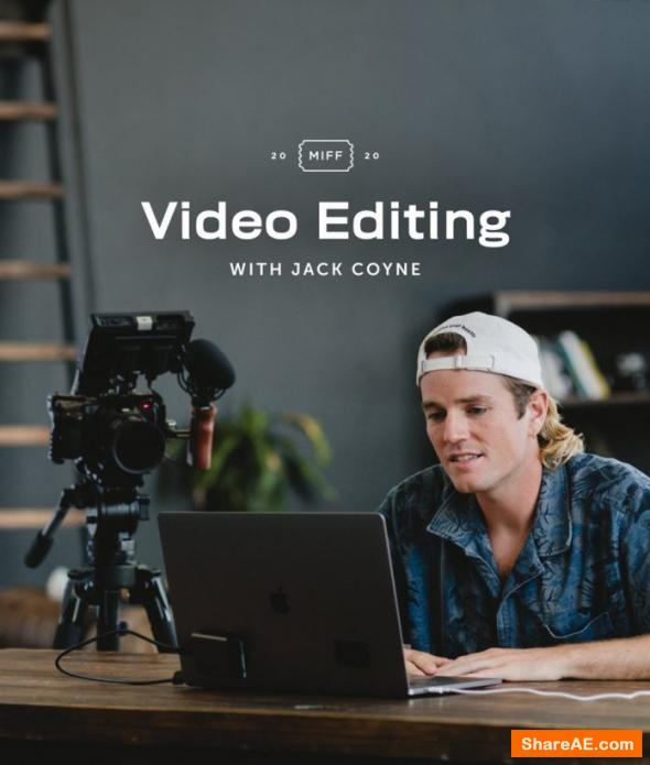 Video Editing: How to Edit Your Film with Jack Coyne - Skillshare