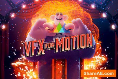 VFX for Motion - School of Motion