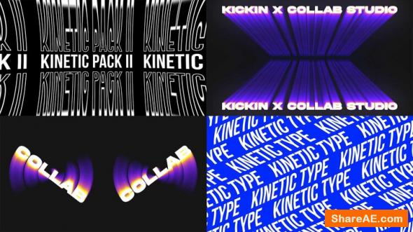 Kinetic Type I - II - Collab Studio