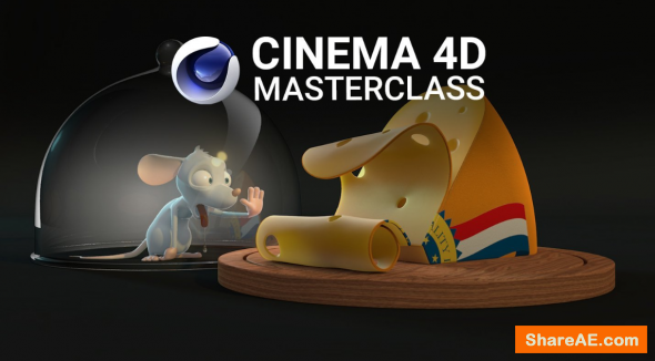 Cinema 4D Masterclass: The Ultimate Guide to Cinema 4D