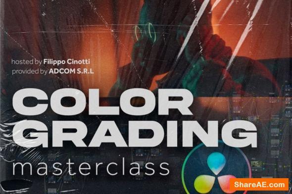 Color Grading Master Class Course - Filippo Cinotti