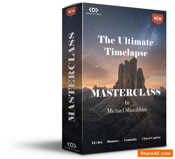 The Ultimate Time-Lapse Photography Masterclass - Michael Shainblum