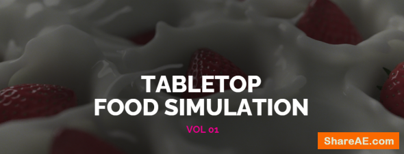 The VFX School TableTop Food Simulation Vol 01